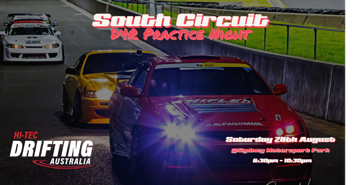 SATURDAY NIGHT SOUTH CIRCUIT – D4R Practice Event