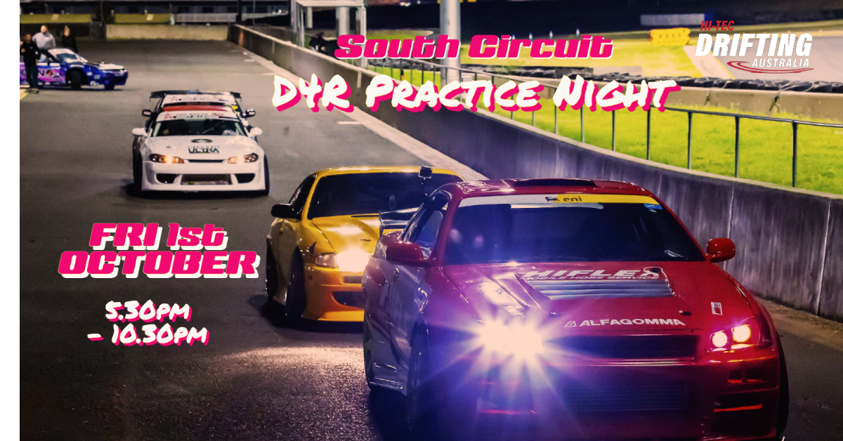 FRIDAY NIGHT ON SOUTH CIRCUIT – D4R Practice Event (OCT)