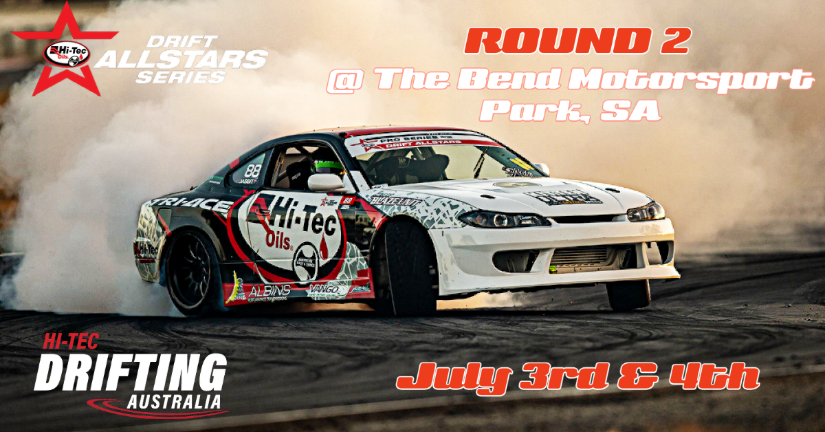 HI-TEC DRIFT ALLSTAR SERIES- ROUND 2 – THE BEND, SA